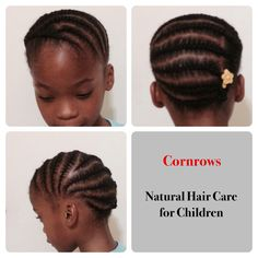 Cornrows - this particular style is good for L's length.