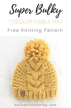 Free Super Bulky Cable Hat Knitting Pattern for Toddlers - 3KNITTING #FREEKNITTINGPATTERN