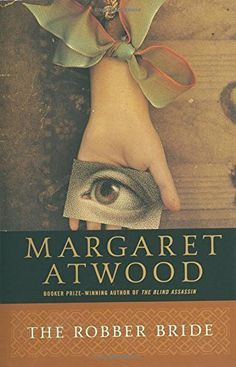 The Robber Bride by Margaret Atwood https://www.amazon.com/dp/0385491034/ref=cm_sw_r_pi_dp_x_-8AUybAA7T53G
