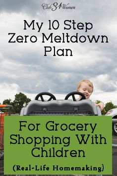 My 10-Step, Zero Meltdown Plan for Grocery Shopping With Children - Club 31 Women
