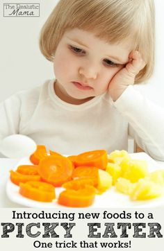 NO MORE PICKY EATERS - one easy trick to introduce new foods to picky eaters.