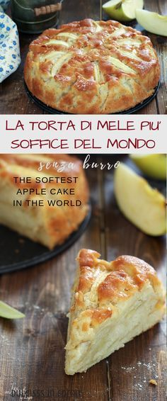 TORTA DI MELE PIU' SOFFICE DEL MONDO, senza burro The softest apple pie in the world: a special, delicious apple pie without butter, rich in apples and prepared in an instant! Sweet Recipes, Cake Recipes, Dessert Recipes, Simple Recipes, Cakes Without Butter, Butter Pastry, Almond Cakes, Apple Cake, Savoury Cake