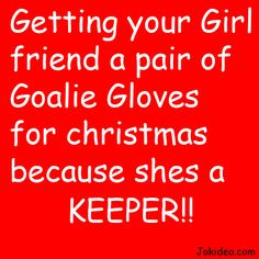 Loving being a goalie