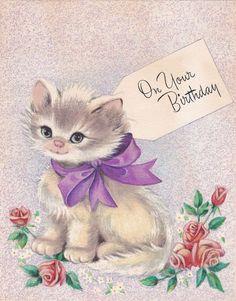 Kitsch Vintage Birthday Card - Cute Little Cat / Kitten With Big Purple Bow Happy Birthday Jan, Cat Birthday, Birthday Greetings, Birthday Wishes, Birthday Board, Vintage Birthday Cards, Vintage Greeting Cards, Cat Cards, Vintage Cat