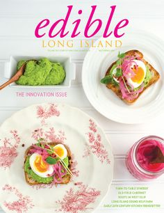 Edible Long Island (Spring 2014: The Innovation Issue) | via Edible Feast #ediblecommunities #ediblecovers