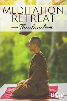 Meditation Retreat in Northern Thailand | How to get there | Why you should go | What to expect |
