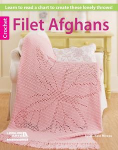 Filet crochet isn't just for doilies anymore! These eight charted designs for afghans finish quickly, with pretty images of birds in flight, easy geometrics, a