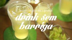 Cerveja sem barriga | Dicas de Bem Estar - Lucilia Diniz