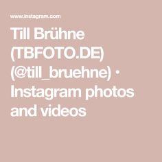 Till Brühne (TBFOTO.DE) (@till_bruehne) • Instagram photos and videos