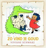 Recensie: Zo vind je goud - Viviane Schwarz