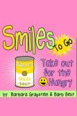 Smiles To Go: Take-out for the Smile Hungry (Nook book)