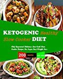 Free Kindle Book -   Ketogenic Diet Slow Cooker Recipes: 200 Slow Cooker Recipes, Chef Approved, Delicious Low Carb Slow Cooker Recipes, For Super Fast Weight Loss , Quick and easy Recipes for Healthy Living Check more at http://www.free-kindle-books-4u.com/cookbooks-food-winefree-ketogenic-diet-slow-cooker-recipes-200-slow-cooker-recipes-chef-approved-delicious-low-carb-slow-cooker-recipes-for-super-fast-weight-loss-quick-and-easy/