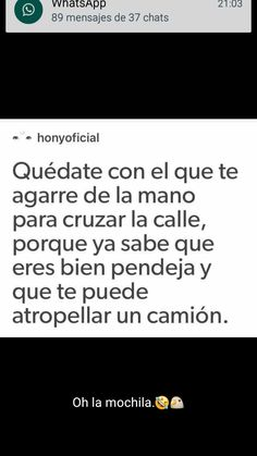 Twitter Quotes, Tweet Quotes, Mood Quotes, Funny Quotes, Funny Memes, Funny Spanish Memes, Spanish Quotes, Love Phrases, Love Words