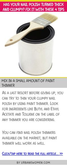 Has your nail polish turned thick and clumpy? Fix it with these 4 tips - Mix in a small amount of paint thinner