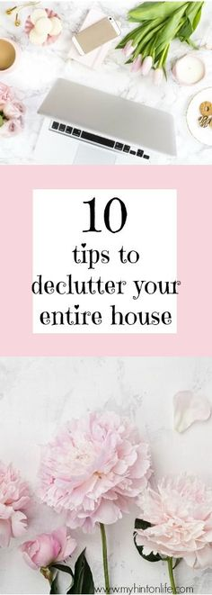 10 tips to help declutter your entire house in a hurry. 10 tips and tricks to de cutter your home. home de clutter, home organization, quick ways to de clutter, spring cleaning, fall cleaning