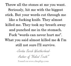 Words Hurt. Jordan Sarah Weatherhead