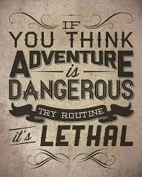 adventure quotes - Google Search