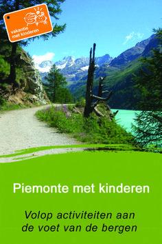 Piemonte met kinderen, volop activiteiten aan de voet van de bergen Bergen, Stuff To Do, Things To Do, Camping Activities, Rome, Country Roads, Mountains, Holiday Ideas, Vacations