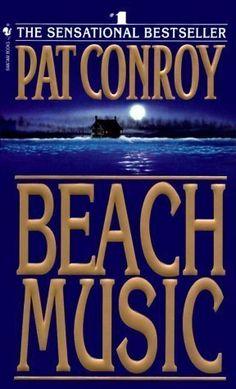 By Pat Conroy: Beach Music:Amazon:Books
