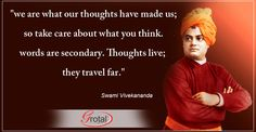 """Think Twice before saying or putting into Action"" Swami Vivekananda, Your Word, Take Care, Action, Positivity, Thoughts, Sayings, Words, Group Action"