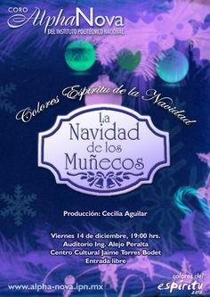 Colores Espíritu de la Navidad Viernes 14 de diciembre, 19:00 horas  Auditorio Ing. Alejo Peralta Centro Cultural Jaime Torres Bodet, Zacatenco