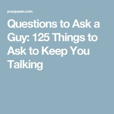 "20 questions to ask a guy about dating Early on when i started dating my husband, we had a ""questions"" date night and it really 20 questions to ask a guy to amazing questions to ask a guy."