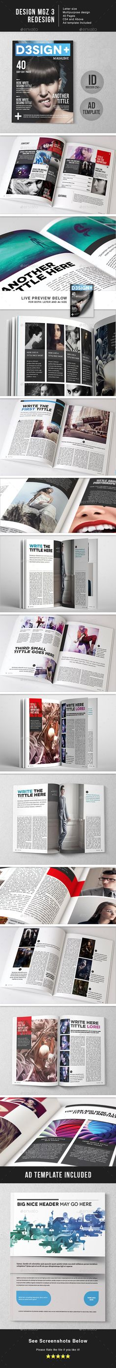 Des7gn MGZ by LuuqasDesign LIVE PREVIEW Features: 40 pages of magazine layout Ad template included Automatic page numbering Letter with 5 mm bleed Help file