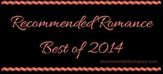 Recommended Romance Best of 2014 You know, I've read over 200 books this year. Some have been stand-outs, Book Review Blogs, Romance Books, Teaser, Reading, Reading Books, Romance Novels