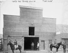 """Livery stable, """"Red Barn"""" :: Meeker Colorado 1880"""