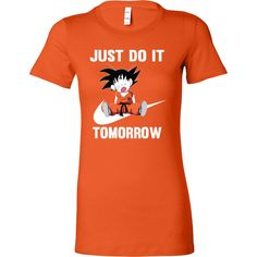 Super Saiyan - Just do it tomorrow - Woman Short Sleeve T Shirt - TL01094WS