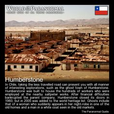 Humberstone   - Humberstone, Chile   - 'World of the Paranormal' are short bite sized posts covering paranormal locations, events, personalities and objects from all across the globe.   Follow The Paranormal Guide at: www.theparanormalguide.com/blog