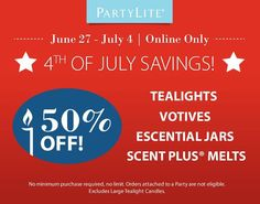 HAPPY 4TH OF JULY! Don't forget your candles :o) 50% off for a limited time only! http://www.partylite.biz/sites/nikkihendrix?selectedLocale=en_US