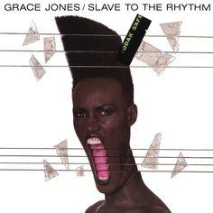 "Grace Jones, ""Slave To the Rhythm,"" 1985 (cover art: Jean Paul Goude)"