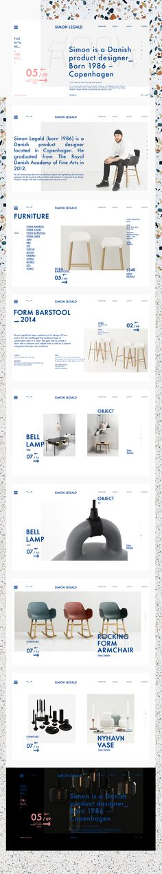Redesigned concept website of Simon Legald.Simon Legald (born 1986) is a Danish product designer located in Copenhagen. He graduated from The Royal Danish Academy of Fine Arts in 2012.