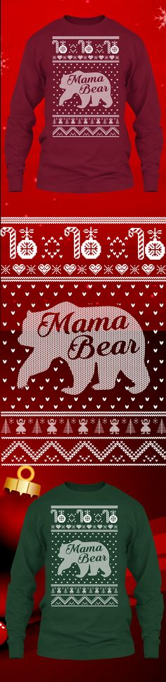 Mama Bear Christmas Sweater - Get this limited edition ugly Christmas Sweater just in time for the holidays! Buy 2 or more, save on shipping!