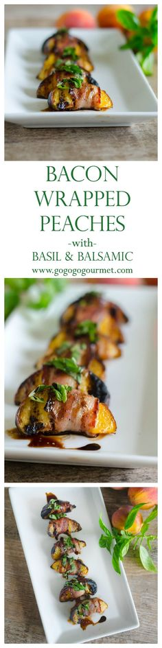 Use the perfectly in-season peaches to make this quick and easy appetizer that is a perfect flavor palette in one delicious bite. Bacon Wrapped Peaches with Basil and Balsamic   Go Go Go Gourmet @gogogogourmet