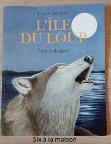 L'île du Loup , fable écologique pour les 7-10 ans