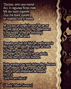 """""""Doctore, simt ceva mortal..."""" <<Boala>>, Marin Sorescu  #boala #marinsorescu #poezie #poezii #versuri #versurifrumoase #lectura #cititori #cititoridinromania"""