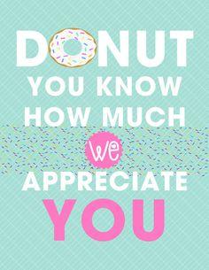 Donut Teacher Appreciation Sign for National Teacher Appreciation Week, $2.00