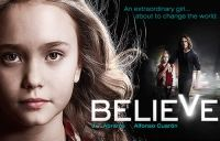 """The powers of a young girl may hold the fate of our world in """"Believe,"""" from executive producer J.J. Abrams (""""Revolution,"""" """"Star Trek: Into Darkness"""") and executive producer/writer/director Alfonso Cuarón (""""Harry Potter and the Prisoner of Azkaban,"""" """"Children of Men""""). Premieres tonight on NBC."""