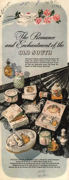 Old South Perfumer's Various – The Romance and Enchantment of the Old South (1943)