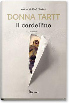 Donna Tartt, Il cardellino [The Goldfinch], trad. it. di M. Zilahi De' Gyurgyokai, Rizzoli 2014, pp. 896, ISBN: 9788817072380 #gaylit #gaybooks #LGBTQ