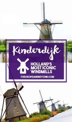 The 19 historic windmills date back to 1740 and have been a UNESCO World Heritage site since 1997 – and consequently, one of the most visited landmarks in all of the Netherlands. An excellent half-day trip from Rotterdam. http://toeuropeandbeyond.com/kinderdijk-windmills/ #travel #Netherlands
