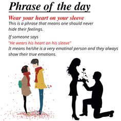 "Phrase of the day - ""Wear your heart on your sleeve"". English Speaking Skills, Advanced English Vocabulary, English Writing Skills, Learn English Words, English Lessons, English English, English Language Idioms, English Phrases, English Language Learning"