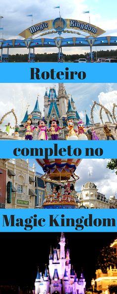 Roteiro no Magic Kingdom passo-a-passo com a ordem das atrações a serem visitadas e quais fastpass agendar