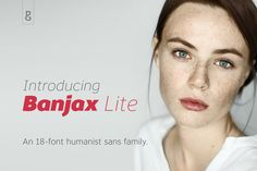 Banjax Lite an 18-Font Humanist Sans by Paulo Goode on @creativemarket