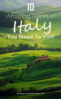 10 Amazing Places in Italy You Need To Visit // But why is Florence not on this list?? I also recommend Assisi.