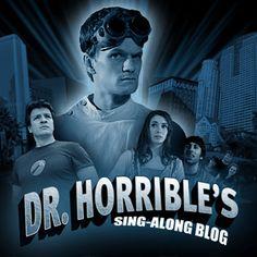 Dr. Horrible.