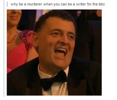 Hahaha. This picture is perfect.----- CURSE YOU MOFFAT. I'm joshing we love you, BUT SERIOUSLY AAAAARRRRRRRRGGGHHHH