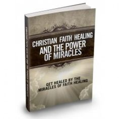 Christian Faith Healing and The Power of Miracles This Product Is One Of The Most Valuable Resources In The World When It Comes To Getting Serious Results In Breaking Into The Healing Craze! Happy Boxing Day, Jesus Heals, Mental Health Problems, Spiritual Development, Faith Hope Love, In Ancient Times, Spiritual Life, Christian Faith, Natural Healing
